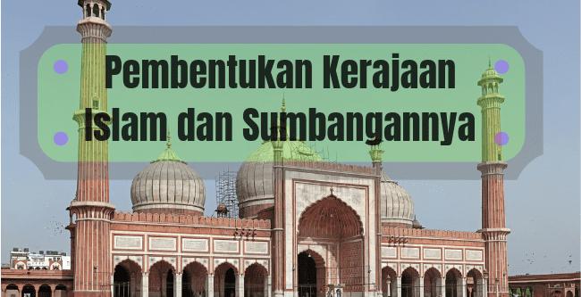 Pembentukan Kerajaan Islam dan Sumbangannya - Skema Jawapan Pembentukan Kerajaan Islam dan Sumbangannya